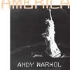 Энди Уорхол «Америка»