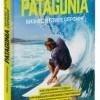 Ивон Шуинар «Patagonia – бизнес в стиле серфинг»