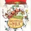 Нил Гейман «К счастью, молоко!»