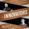 Уолтер Айзексон «Инноваторы»