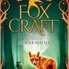 Инбели Изерлес «Foxcraft. Книга 2. Дикая магия». Азбука-Аттикус, 2017