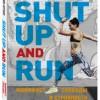 Робин Арзон «Shut Up and Run. Манифест свободы и стройности»