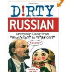 «Dirty Russian Everyday Slang»