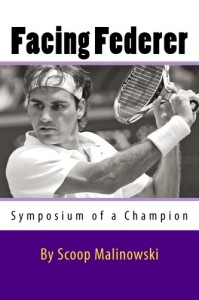 Скуп Малиновски, Facing Federer, книга о Роджере Федерере, биография Роджера Федерера, книги о спортсменах