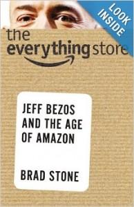 Брэд Стоун, Магазин всего, Джефф Безос, Amazon, биография Джеффа Безоса