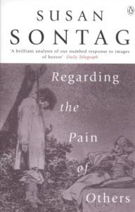 Сьюзен Сонтаг, Смотрим на чужие страдания, анонсы книг