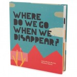 Детская книга о смерти, Куда мы уйдем когда исчезнем, топ-10 изданий Time Out London, детские книги, книги для детей
