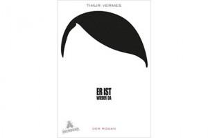 Тимур Вермес, Он вернулся, экранизации книг, экранизация романа о Гитлере