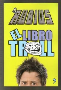 «Книга-тролль» , Эль Рубиус, интересные факты