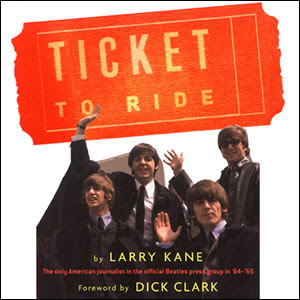 «Ticket To Ride» , Ларри Кэйн,  The Beatles
