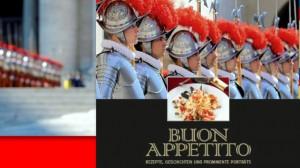 Папа Римский, кулинарная книга Ватикан, кулинарная книга швейцарская гвардия, Приятного аппетита!