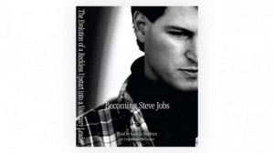 книга о Стиве Джобсе, Becoming Steve Jobs: The Evolution of a Reckless Upstart into a Visionary Leader