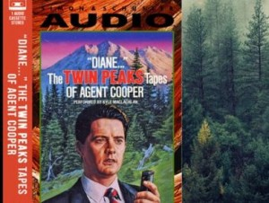 Аудиокнига «Diane… The Twin Peaks Tapes Of Agent Cooper»
