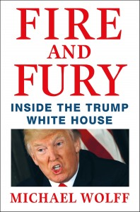 Fire and Fury - Inside the Trump White House - Michael Wolff