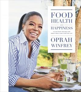 «Еда, здоровье и счастье» Опра Уинфри